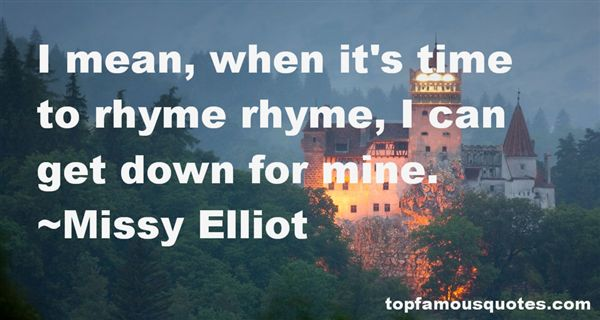 Missy Elliot Quotes
