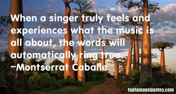 Montserrat Caballe Quotes