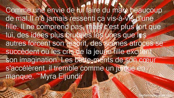 Myra Eljundir Quotes