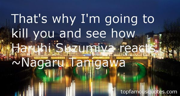 Nagaru Tanigawa Quotes