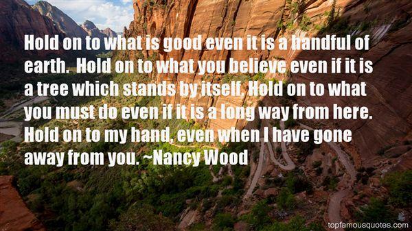 Nancy Wood Quotes