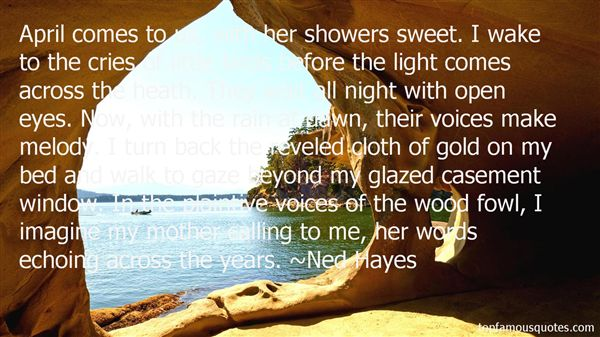 Ned Hayes Quotes