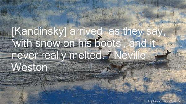 Neville Weston Quotes
