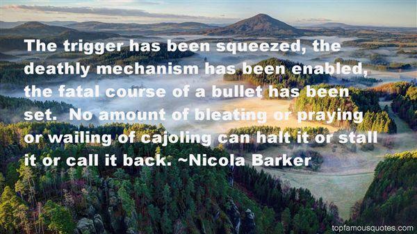 Nicola Barker Quotes