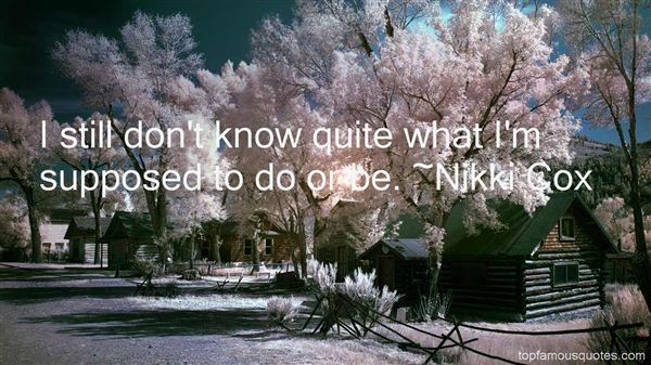 Nikki Cox Quotes
