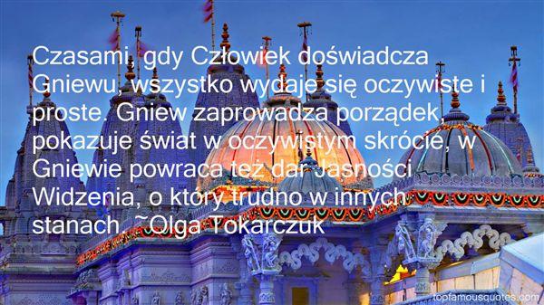 Olga Tokarczuk Quotes