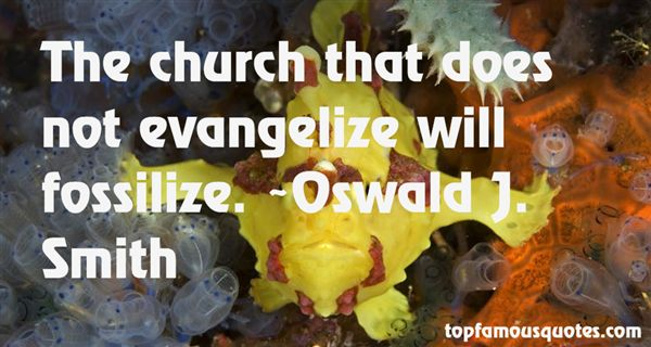 Oswald J. Smith Quotes