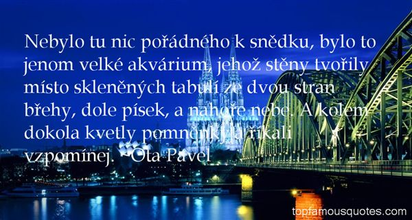 Ota Pavel Quotes