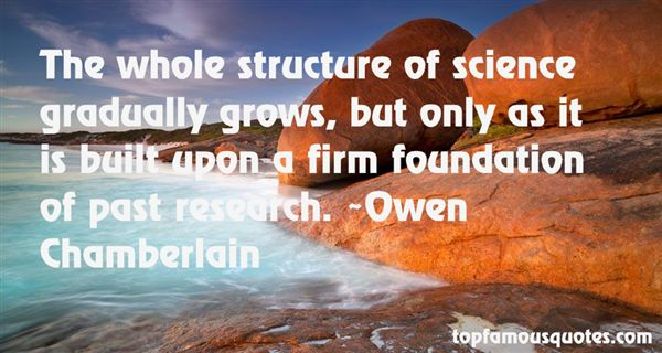Owen Chamberlain Quotes
