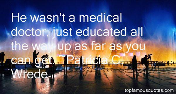 Patricia C. Wrede Quotes