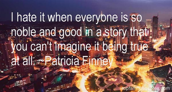 Patricia Finney Quotes