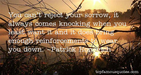 Patrick Honovich Quotes