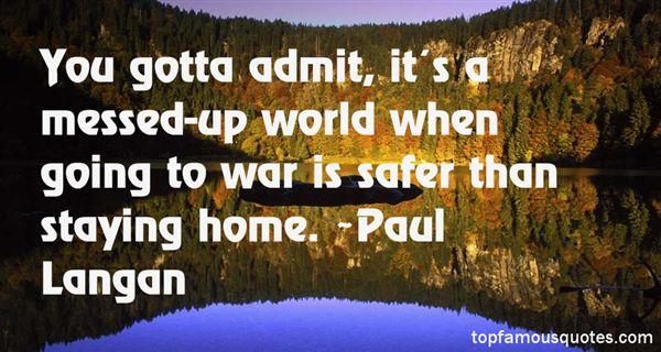 Paul Langan Quotes