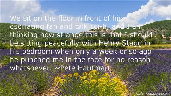 Pete Hautman Quotes