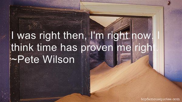 Pete Wilson Quotes