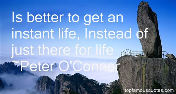 Peter O'Connor Quotes