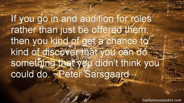 Peter Sarsgaard Quotes