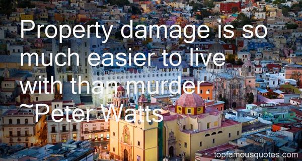 Peter Watts Quotes