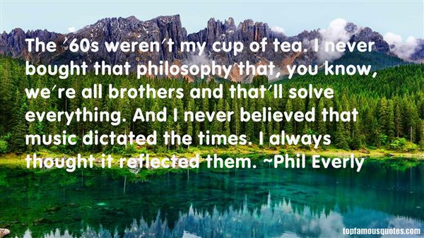 Phil Everly Quotes