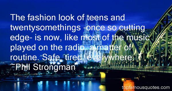Phil Strongman Quotes