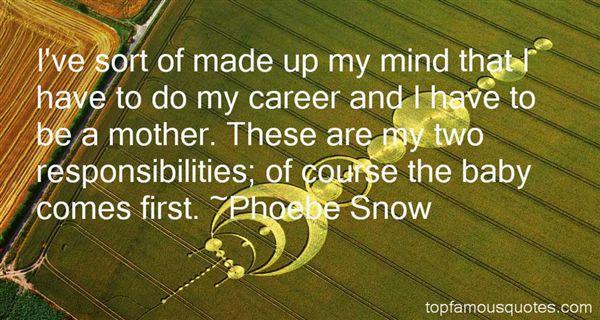 Phoebe Snow Quotes