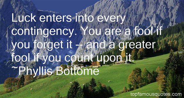 Phyllis Bottome Quotes