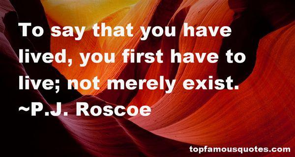 P.J. Roscoe Quotes