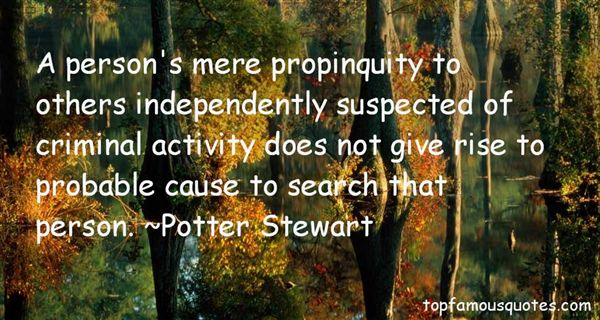 Potter Stewart Quotes