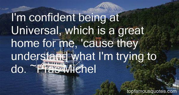 Pras Michel Quotes