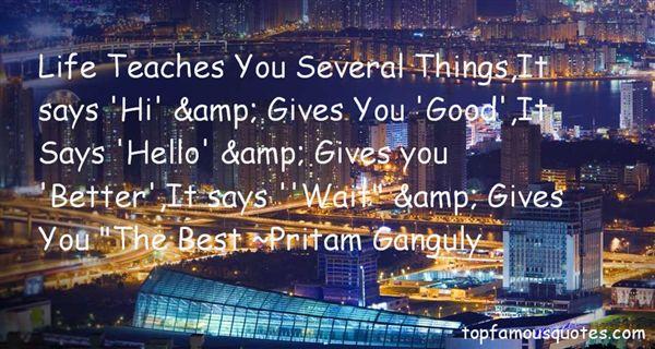 Pritam Ganguly Quotes