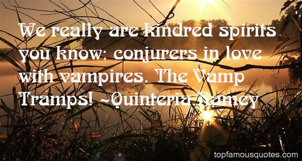 Quinteria Ramey Quotes