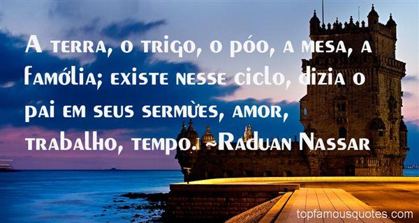 Raduan Nassar Quotes