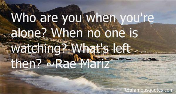 Rae Mariz Quotes