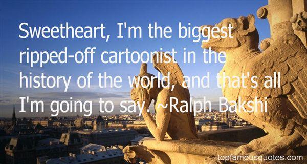 Ralph Bakshi Quotes