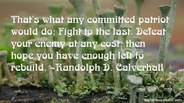 Randolph D. Calverhall Quotes