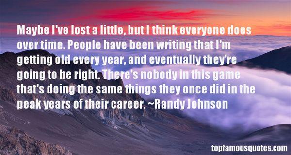 Randy Johnson Quotes