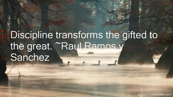 Raul Ramos Y Sanchez Quotes