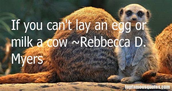 Rebbecca D. Myers Quotes