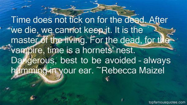 Rebecca Maizel Quotes