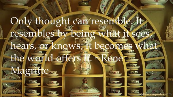 René Magritte Quotes