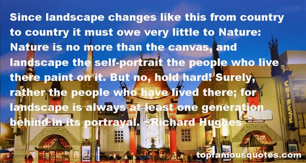 Richard Hughes Quotes