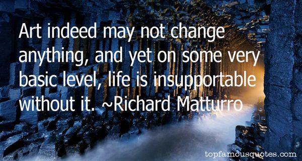 Richard Matturro Quotes