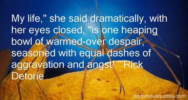 Rick Detorie Quotes