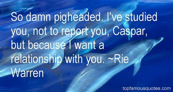 Rie Warren Quotes