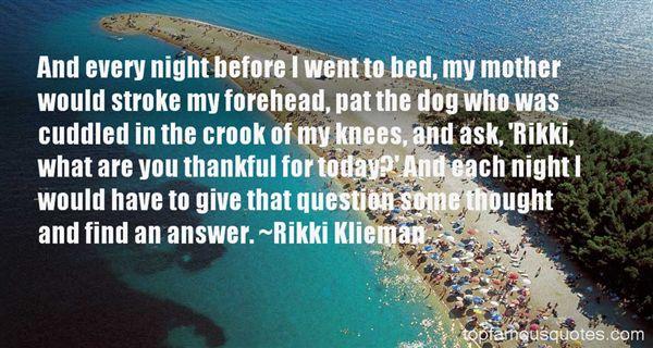 Rikki Klieman Quotes