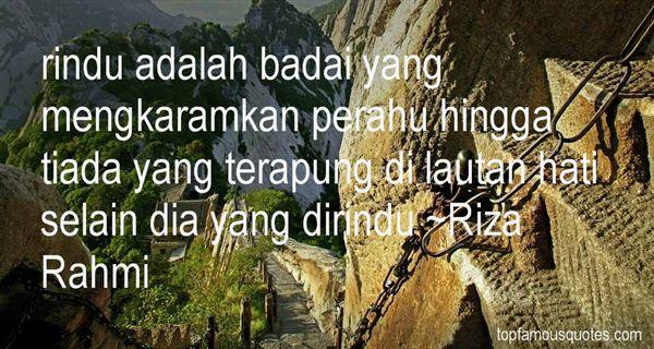 Riza Rahmi Quotes
