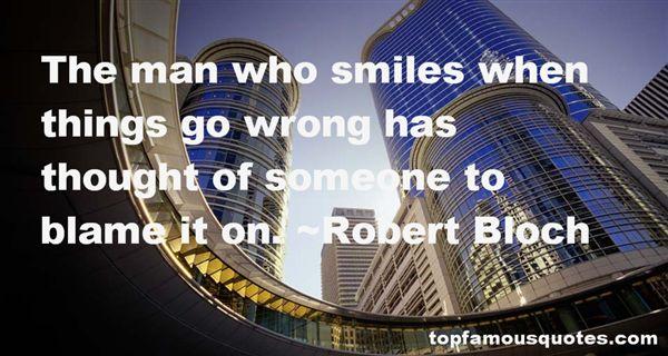 Robert Bloch Quotes