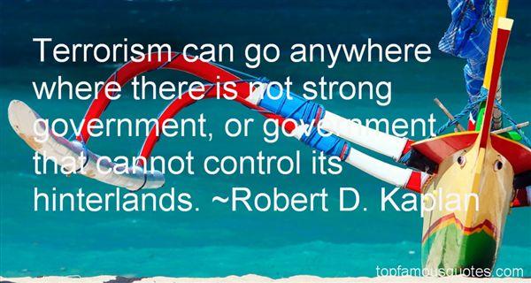 Robert D. Kaplan Quotes