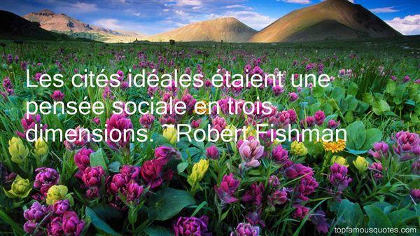 Robert Fishman Quotes