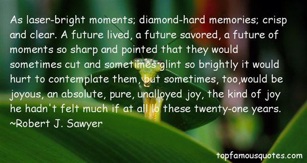 Robert J. Sawyer Quotes